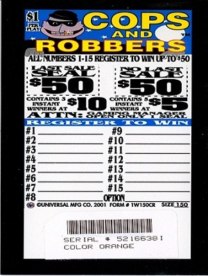 150ct  1W Cops & Robbers $1.00 [$50]